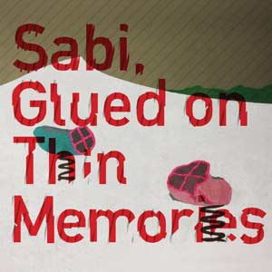 Glued on Thin Memories